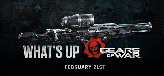 Gears of War - What's Up? February 21st 2019