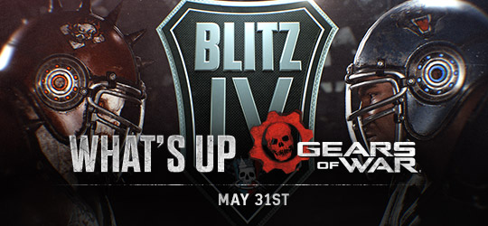 Gears of War - What's Up? May 31st 2018