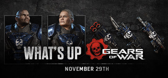 Gears of War - What's Up? Nov 29th 2018